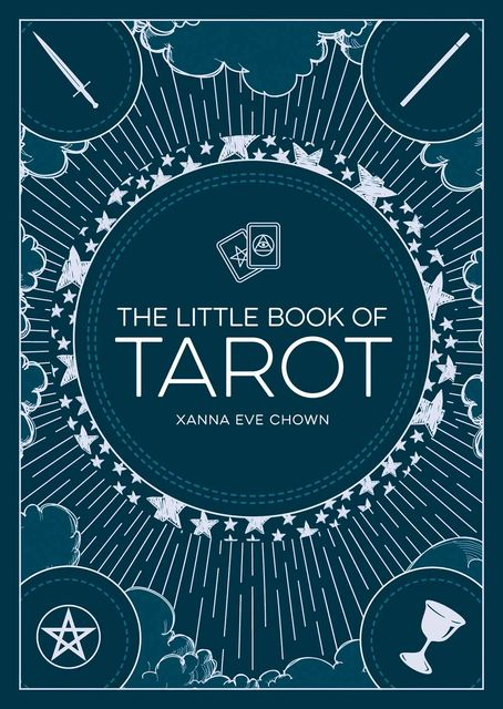 The Little Book of Tarot, Xanna Eve Chown