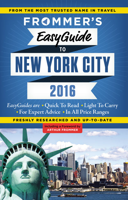 Frommer's EasyGuide to New York City 2016, Pauline Frommer