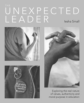 The Unexpected Leader, Iesha Small
