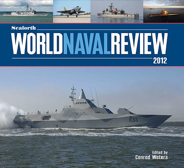 Seaforth World Naval Review 2012, Conrad Waters