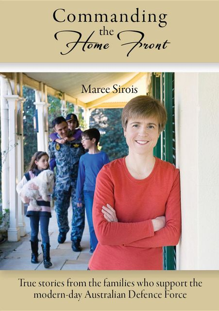 Commanding the Home Front, Maree Sirois