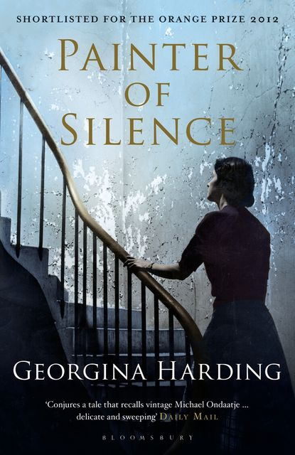 Painter of Silence, Georgina Harding