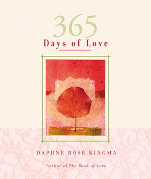 365 Days of Love, Daphne Rose Kingma