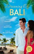 Dreaming Of Bali/The Man To Be Reckoned With/Nine Month Countdown/Harry St Clair: Rogue Or Doctor, Tara Pammi, Leah Ashton, Fiona Mcarthur