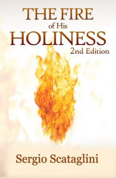 The Fire of His Holiness, Sergio Scataglini