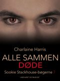 True Blood 7 – Alle sammen døde, Charlaine Harris