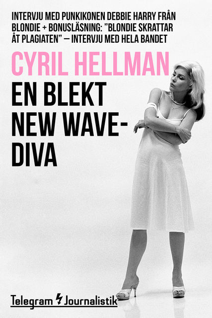 En blekt new wave-diva, Cyril Hellman