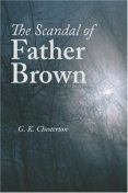 The Scandal of Father Brown, Gilbert Keith Chesterton