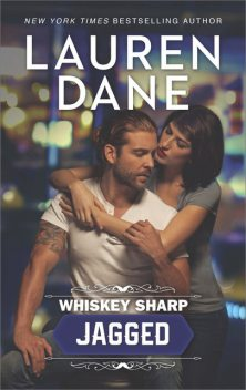 Whiskey Sharp: Jagged, Lauren Dane