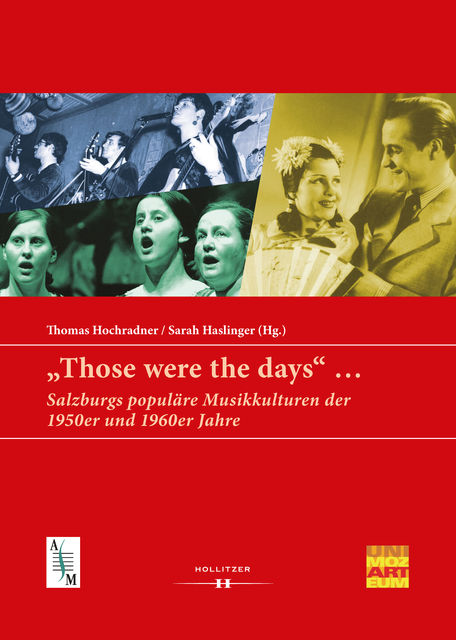 """Those were the days"", Thomas Hochradner, Sarah Haslinger"