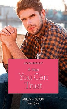 A Man You Can Trust, Jo McNally