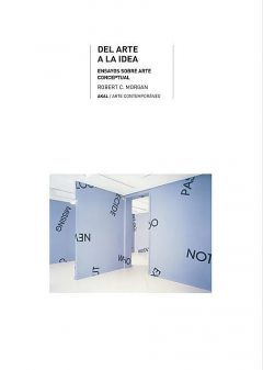 Del arte a la idea, Robert Morgan
