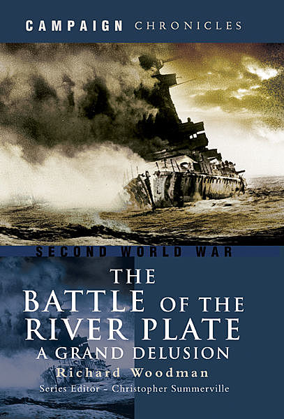 Battle of the River Plate, Richard Woodman