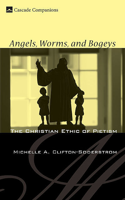 Angels, Worms, and Bogeys, Michelle A. Clifton-Soderstrom