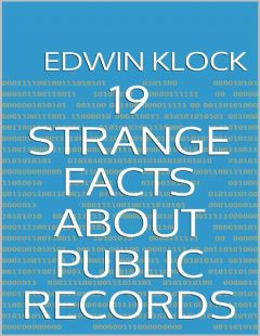 19 Strange Facts About Public Records, Edwin Klock