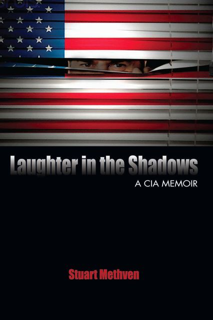 Laughter in the Shadows, Stuart E. Methven