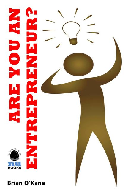 Are You an Entrepreneur?, Brian O'Kane