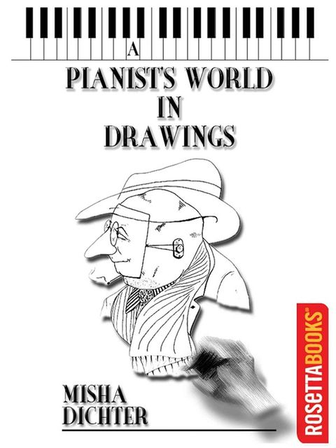 A Pianist's World in Drawings, Dichter Misha