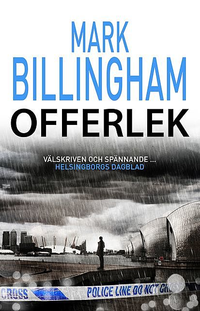 Offerlek, Mark Billingham