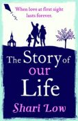 The Story of Our Life, Shari Low