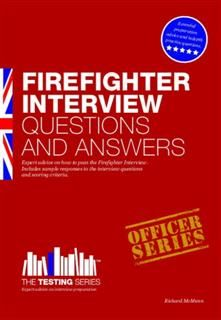 Firefighter Interview Questions and Answers, Richard McMunn