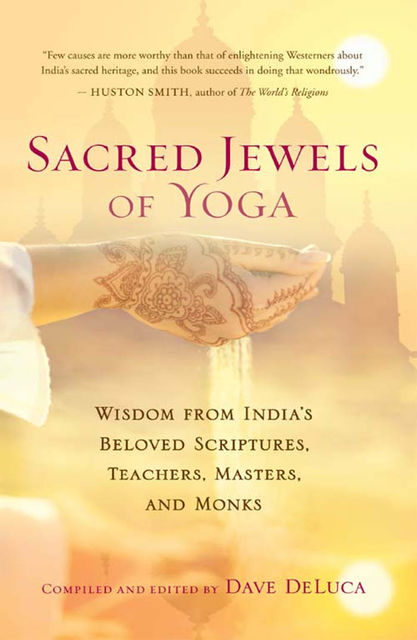 Sacred Jewels of Yoga, Dave DeLuca