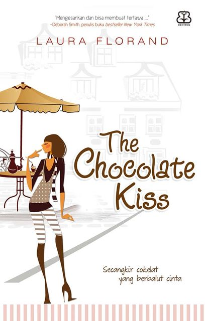 The Chocolate Kiss, Laura Florand