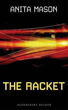 The Racket, Anita Mason