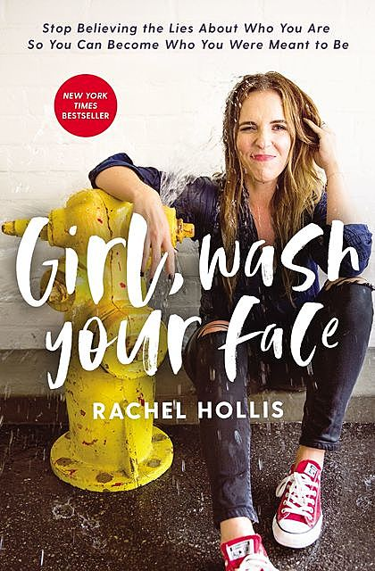 Girl, Wash Your Face, Rachel Hollis