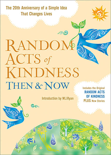 Random Acts of Kindness Then and Now,