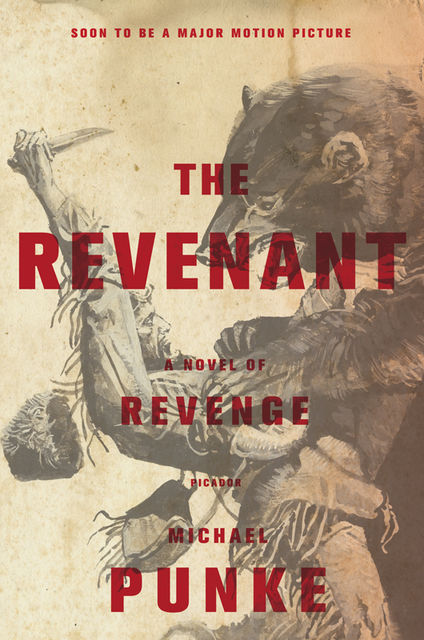 The Revenant, Michael Punke