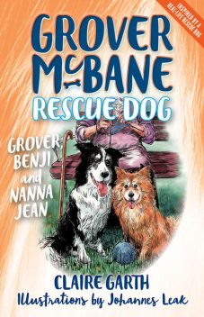 Grover, Benji and Nanna Jean, Claire Garth