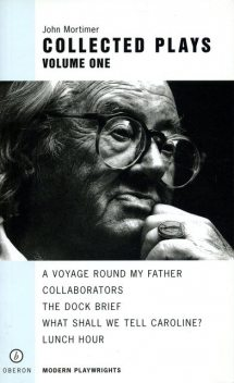 John Mortimer: Plays One, John Mortimer
