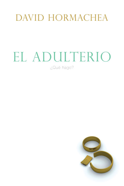 El adulterio, David Hormachea