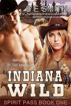 Indiana Wild: Spirit Pass Book 1, S.E.Smith