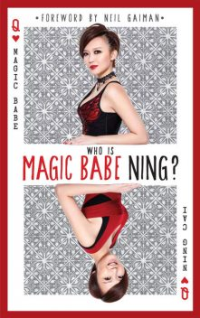 Who is Magic Babe Ning?, Ning Cai