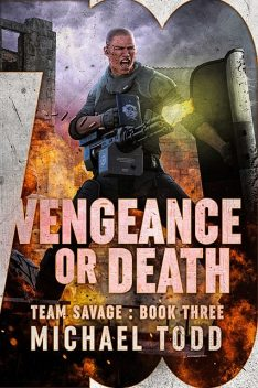 Vengeance or Death, Michael Anderle, Michael Todd