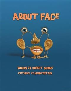 About Face, Robert Moore
