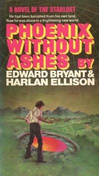 Phoenix Without Ashes, Harlan Ellison, Edward Bryant