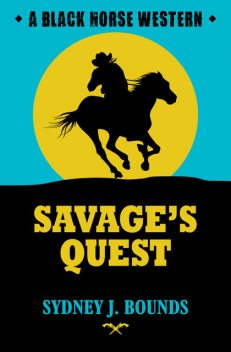Savage's Quest, Sydney J Bounds