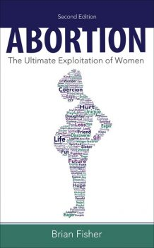 Abortion, Brian Fisher