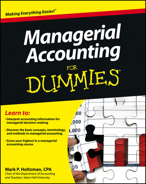 Managerial Accounting For Dummies, Mark P.Holtzman