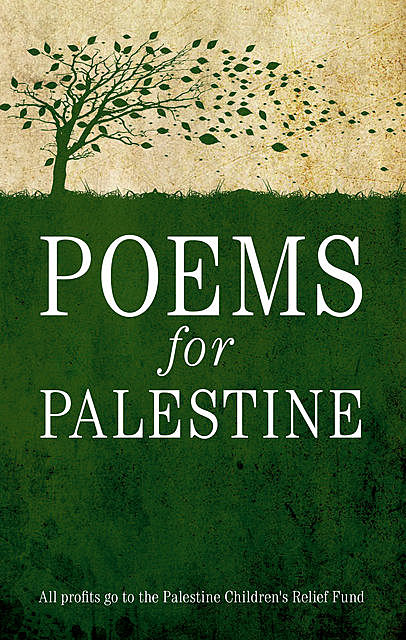 Poems for Palestine, Maher J.Massis