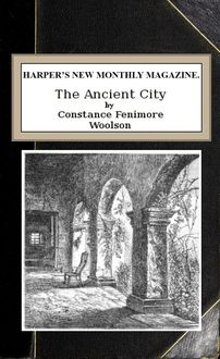 The Ancient City, Constance Fenimore Woolson