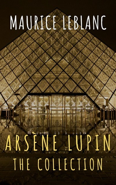 The Collection Arsène Lupin, Maurice Leblanc, The griffin classics