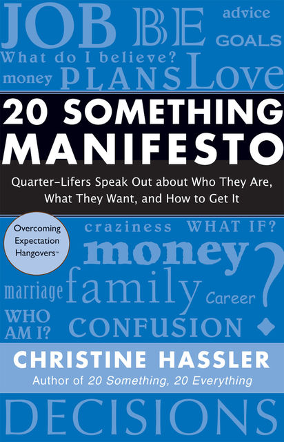 20 Something Manifesto, Christine Hassler