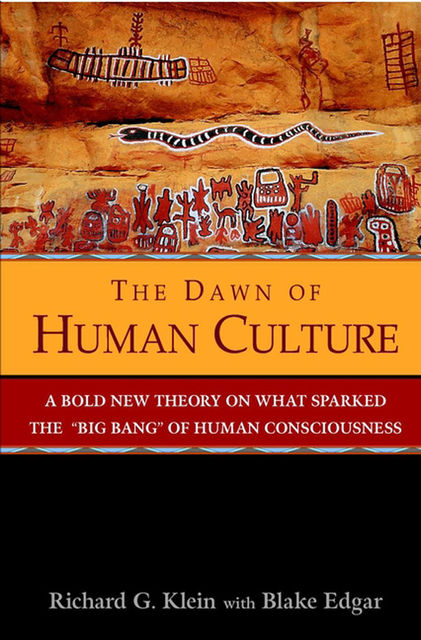 The Dawn of Human Culture, Richard G.Klein