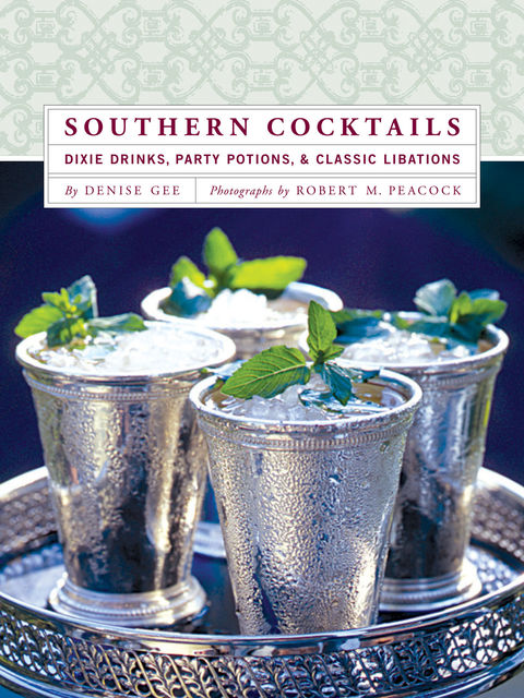 Southern Cocktails, Denise Gee