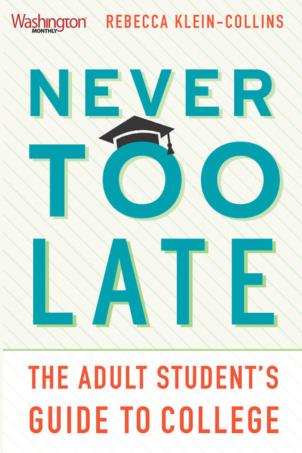 Never Too Late, Rebecca Klein-Collins
