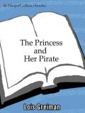 The Princess and Her Pirate, Lois Greiman